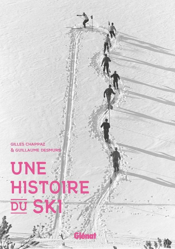 Editions Glenat Une histoire du ski